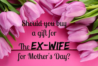 buy gift for the ex-wife, mothers day, mothers day gift for the ex, blended family, step family