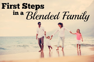first steps to a blended family, first steps, blended family, stepmom, step family