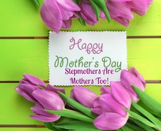 mother's Day, stepmothers are mothers too, stepmoms, stepmothers, blended family, mothers day, step family
